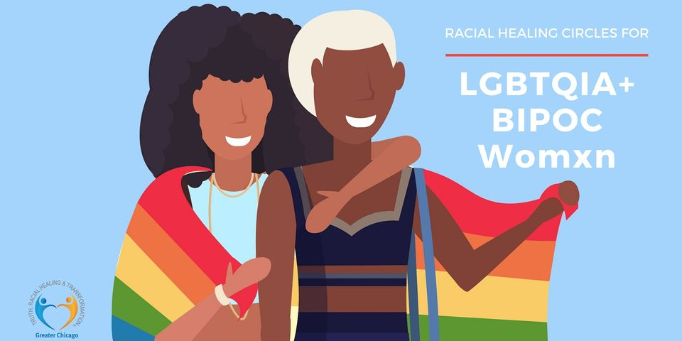 Racial Healing for BIPOC LGBTQIA+ womxn