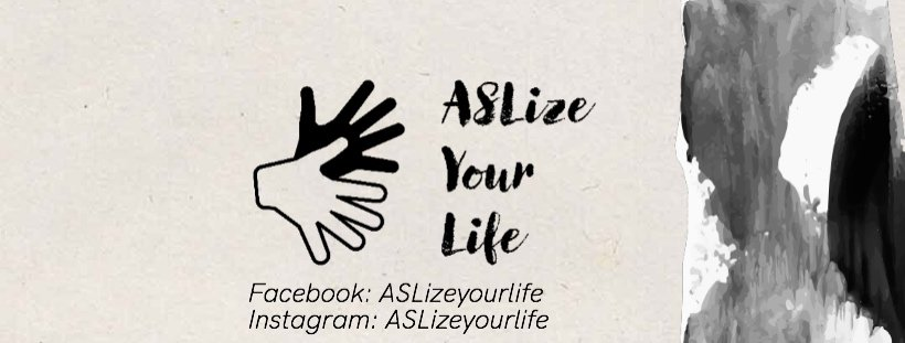 ASLize Your Life