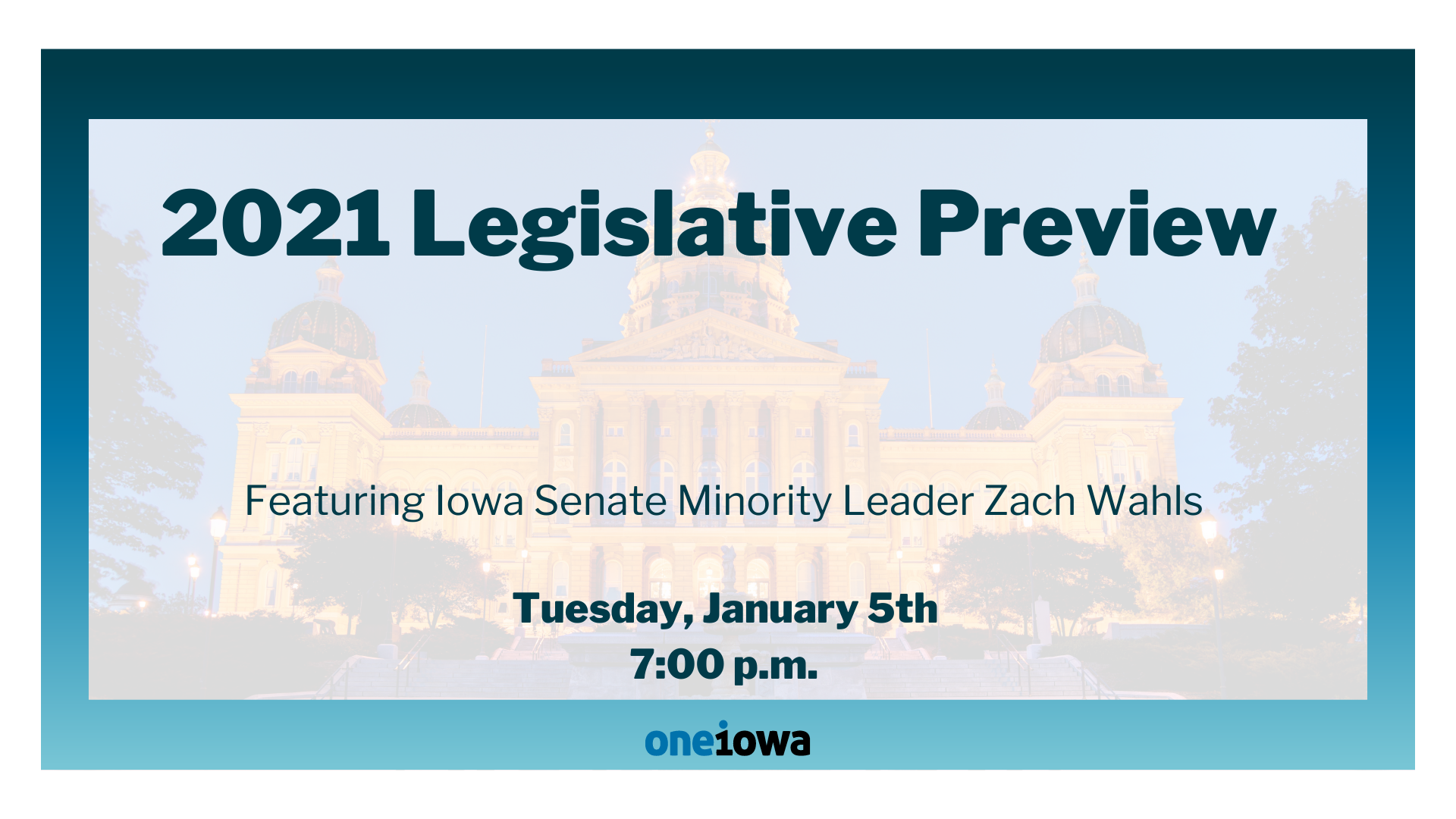 One Iowa Legislative Preview