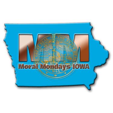 Moral Mondays Iowa