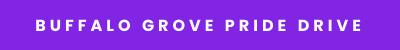 Buffalo Grove Pride Drive Max Quality