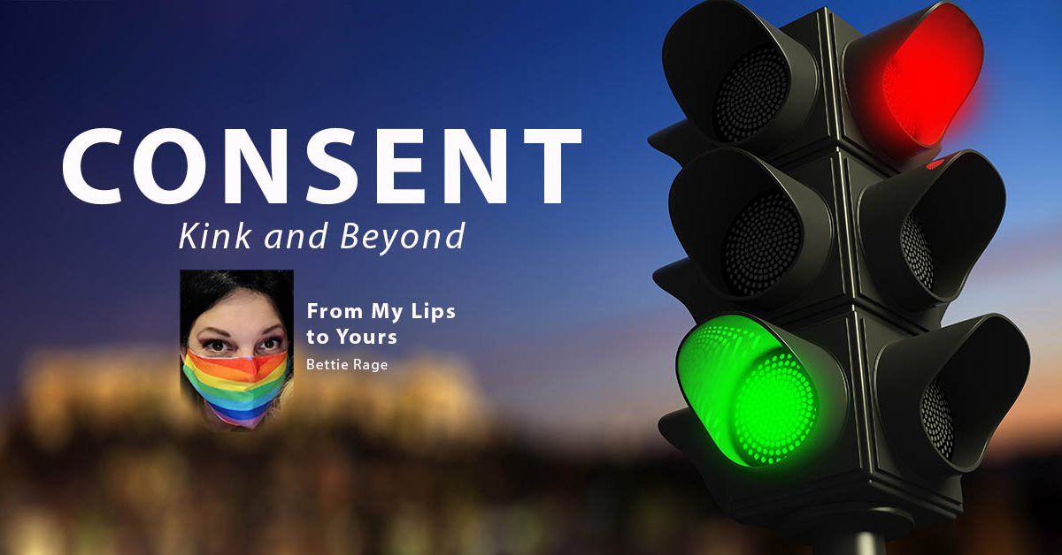 Consent Kink and Beyond by Bettie Rage