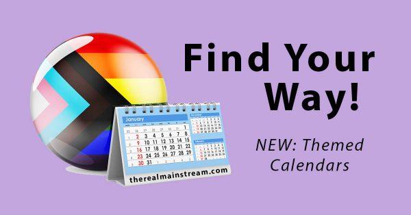 The Real Mainstream themed calendar announcement