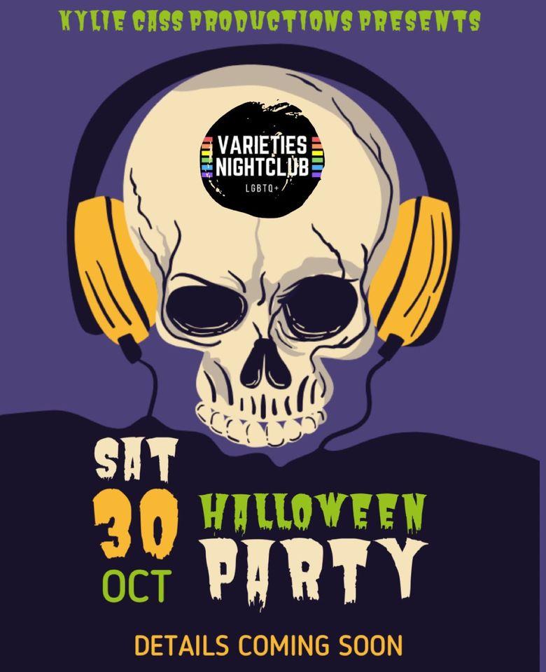Varieties Halloween Party Oct. 30