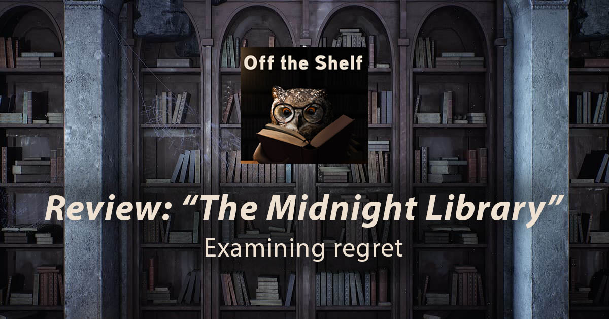 """Cover photo for a review of """"The Midnight Library"""" by Matt Haig"""